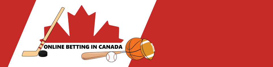 ONLINE BETTING IN CANADA